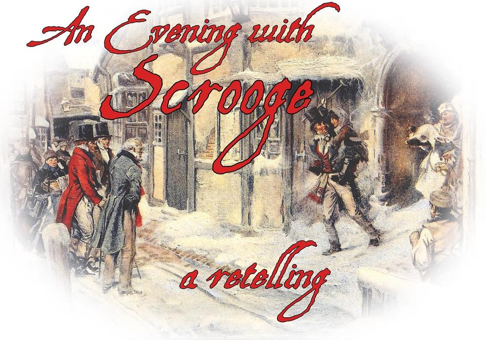 KVTA's An Evening with Scrooge: A Retelling